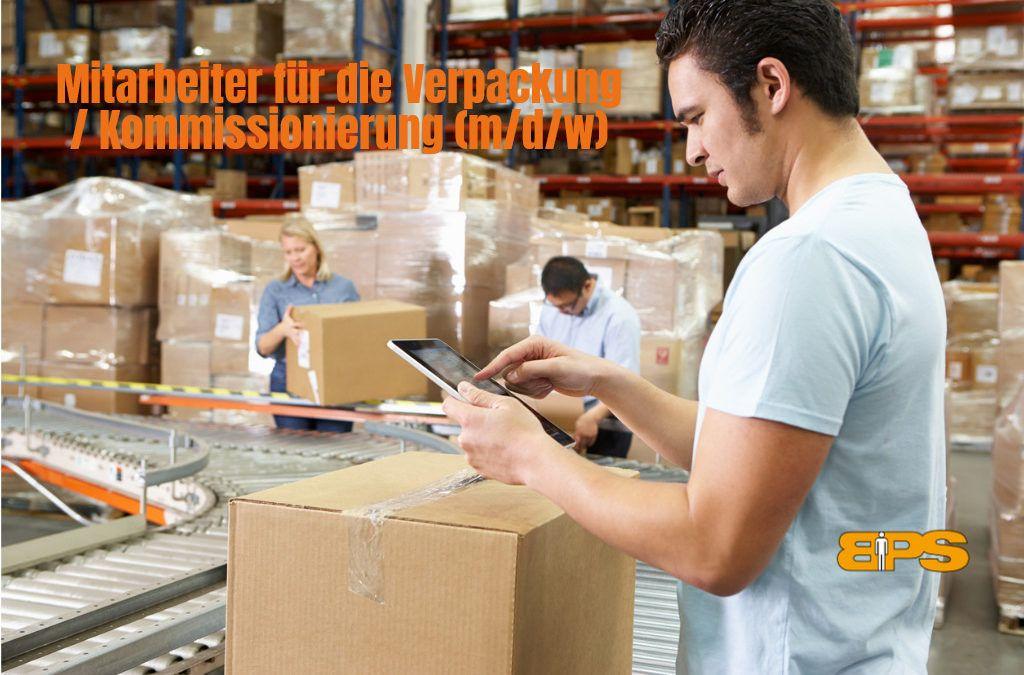Mitarbeiter für die Verpackung / Kommissionierung (m/d/w)